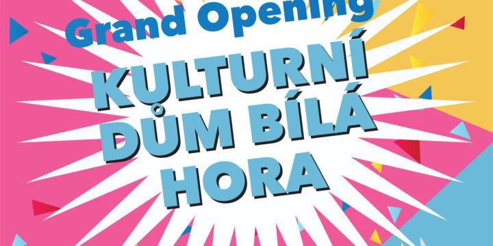 Grand opening: KD Bílá Hora